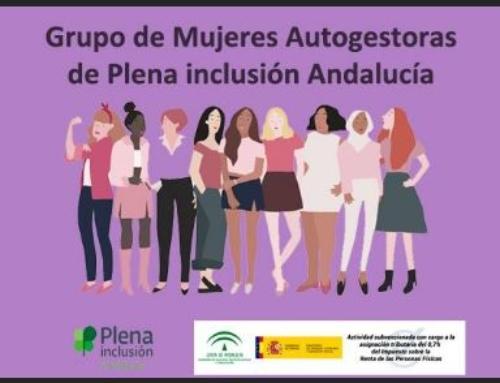 Mujeres del grupo de Autogestores participan en  el PROGRAMA MUJER de Plena Inclusión.